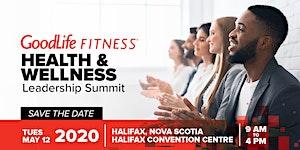 2020 GoodLife Fitness Health & Wellness Leadership...