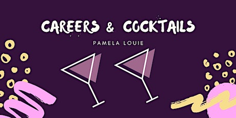 Careers and Cocktails: A Chat with Pamela Louie tickets
