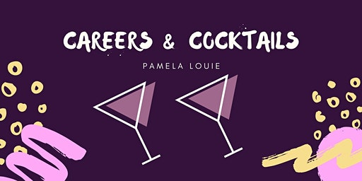 Careers and Cocktails: A Chat with Pamela Louie