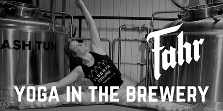 Fahr Presents: Yoga in the Brewery tickets