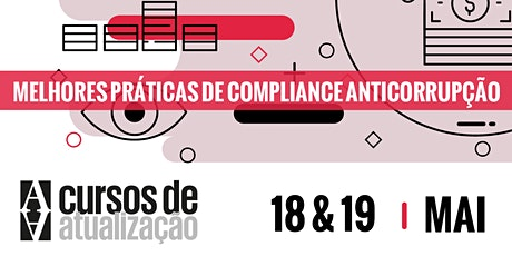 """Curso de atualização """"Melhores práticas em compliance anticorrupção"""" ingressos"""