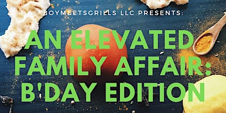 An Elevated Family Affair: B'Day Edition tickets