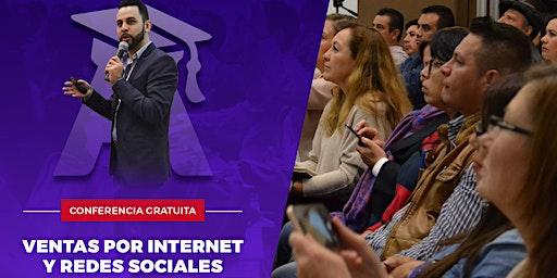 CONFERENCIA GRATIS - Ventas por Internet y redes sociales - 6:00 PM