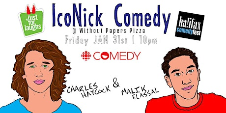 IcoNick Comedy Featuring - Charles Haycock & Malik Elassal tickets