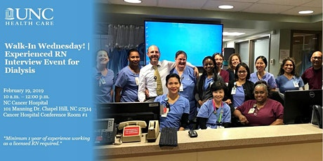 Experienced RN Interview Event - UNC Medical Center Dialysis 2/19/20 tickets