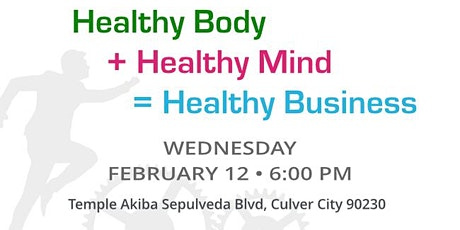 Healthy Body + Healthy Mind = Healthy Business at JNET Culver City tickets
