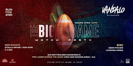 The Big Game Watch Party at Vandalo Wynwood entradas
