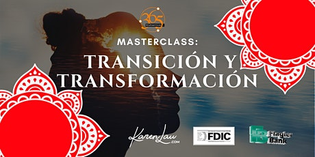 MASTERCLASS: TRANSICION Y TRANSFORMACION tickets