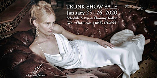 Elizabeth Fillmore Bridal Trunk Show Sale