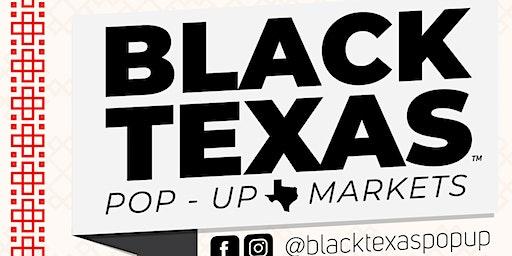 Black Texas Pop Up Market
