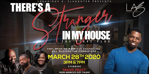 Lavarious Slaughter Presents: THERES A STRANGER IN MY HOUSE