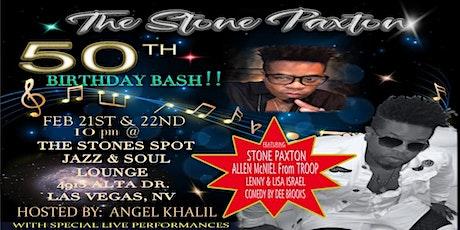 Stone Paxton's 50th Birthday Bash  tickets