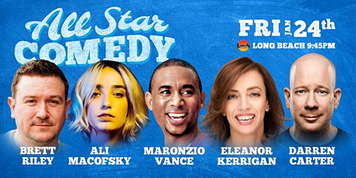 Eleanor Kerrigan, Maronzio Vance, and more - All-Star Comedy