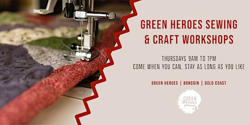Green Heroes Sewing & Craft Workshops