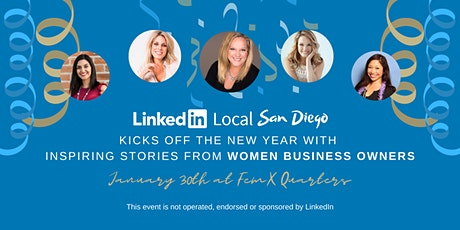 LinkedIn Local San Diego Presents: Ignite your 2020 with Inspiring Stories from Women Business Owners! tickets