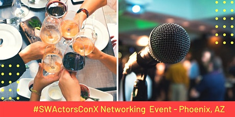 Southwest Actors Networking Event - Phoenix, AZ tickets