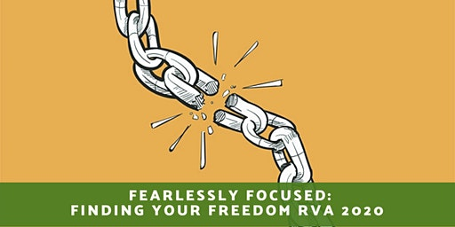 Fearlessly Focused: Finding Your Freedom Conference