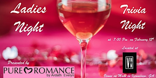 Ladies Night Trivia Night with Pure Romance by Ardath Evelyn