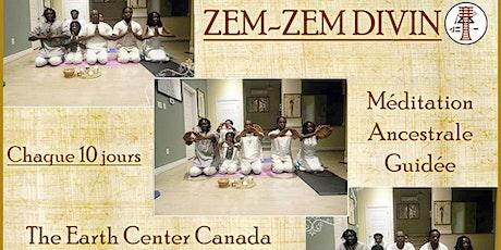 ZemZem Divin - Méditation Ancestrale Guidée d'origine Égyptienne Antique tickets