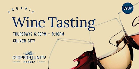 Wine Tasting at Co-Opportunity Market Culver City tickets