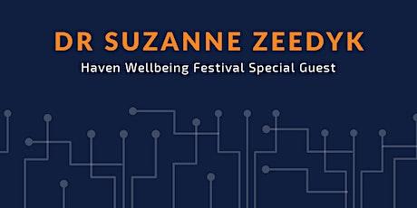 Dr Suzanne Zeedyk: Haven Festival Special Guest tickets