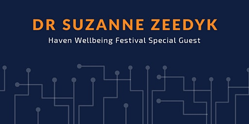 Dr Suzanne Zeedyk: Haven Festival Special Guest