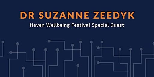 Dr Suzanne Zeedyk: Haven Festival Special Guest
