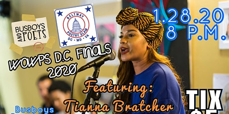 BELTWAY POETRY SLAM - D.C. WOWPS FINAL | Brookland | January 28, 2020 | featuring Tianna Bratcher tickets