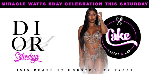 DIOR SATURDAYS 1 YR ANNIVERSARY | MIRACLE WATTS BDAY | AT CAKE NIGHT CLUB