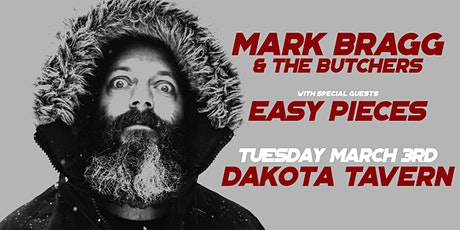 Mark Bragg & The Butchers with Easy Pieces tickets