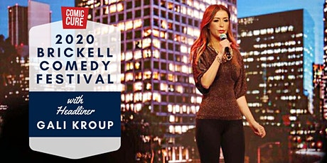2020 Brickell Comedy Festival with Headliner Gali Kroup tickets