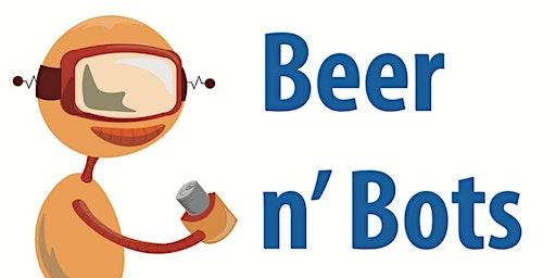 Beer n Bots in Howard County