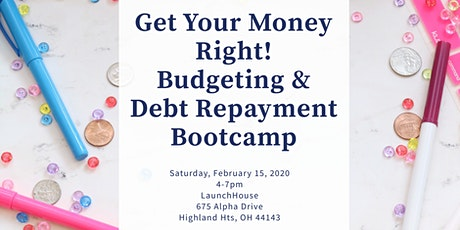Get Your Money Right! Budgeting & Finance Bootcamp tickets
