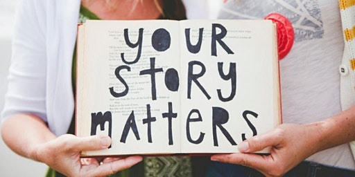 Your Story Matters - Memoir Writing Workshop