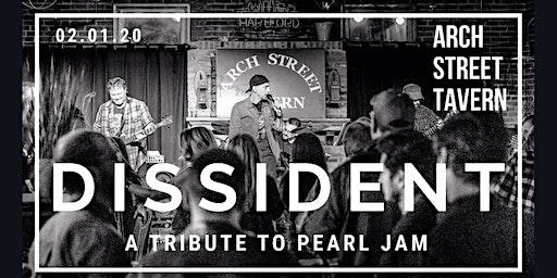 Pearl Jam Tribute: Dissident