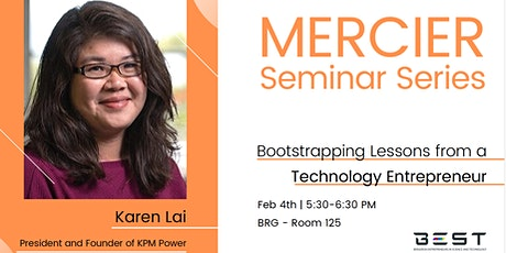 7th Mercier Seminar: Bootstrapping Lessons from a Technology Entrepreneur tickets