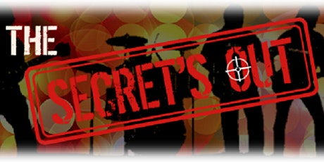 The Secrets Out tickets