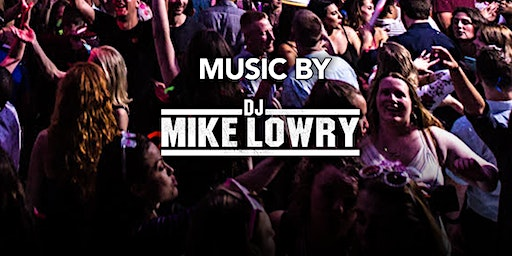 DJ Mike Lowry at Kiss Kiss  Free Guestlist - 1/25/2020