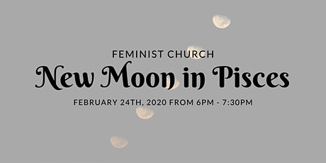 Feminist Church: New Moon in Pisces tickets