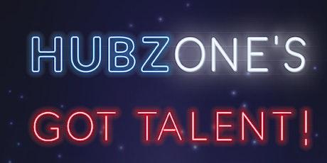 HUBZone's Got Talent tickets