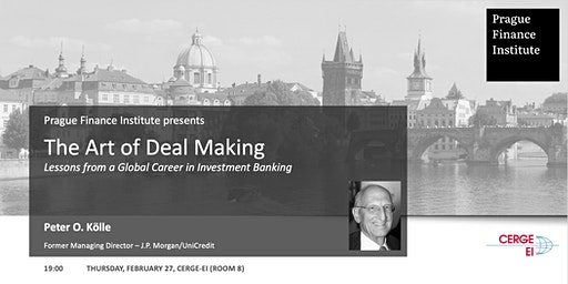 The Art of Deal Making: Lessons from a Global Career in Banking