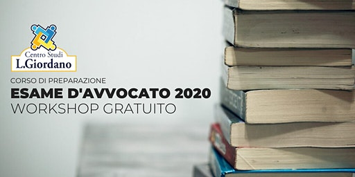 Esame Avvocato 2020 - Workshop Gratuito