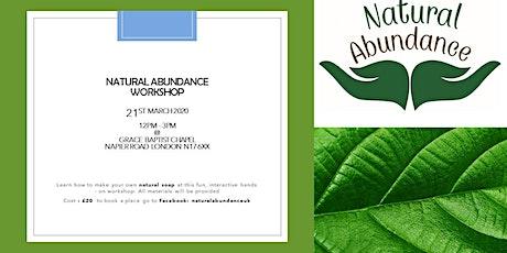 NATURAL  ABUNDANCE  WORKSHOP tickets
