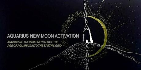 AQUARIUS NEW MOON ACTIVATION tickets