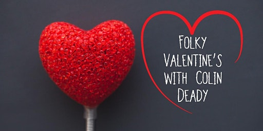 Folky Valentine's with Colin Deady @Celtic Ross Hotel