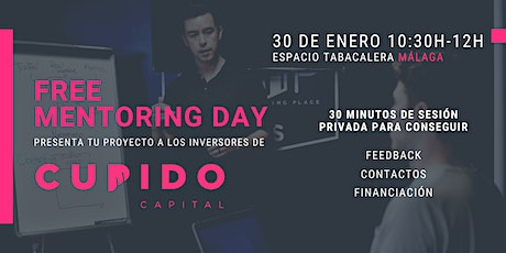 "Free Mentoring Day por Cupido Capital ""Málaga Edit entradas"