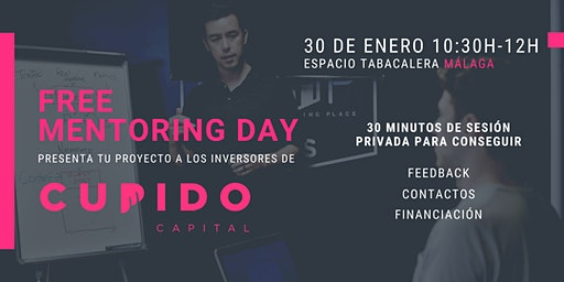 "Free Mentoring Day por Cupido Capital ""Málaga Edit"