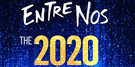 Entre Nos 2020 Live Tour Sponsored by HBO Latino tickets