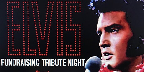 Elvis Fundraising Tribute Night tickets
