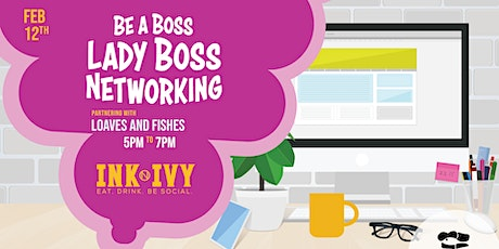 Lady Boss Networking at Ink N Ivy tickets